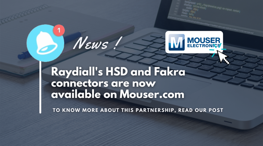 Raydiall's connectors now available on Mouser.com !